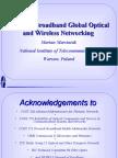 Towards Broadband Global Optical and Wireless Networking