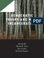 Albert W. Dzur, Ian Loader, Richard Sparks Democratic Theory and Mass Incarceration