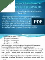 Kesehatan + Keselamatan Kerja (K3) Dalam Bidang TIK.pptx