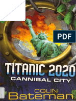 Titanic 2020_ Cannibal City - Colin Bateman