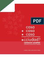 Casa+Casa+Casa=Ciudad