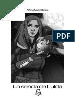 La Senda de Lulda - Avance