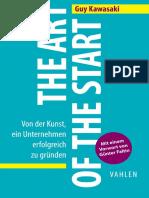 The Art of the Start - Von Der Kunst, Ein Unternehmen Erfolgreich Zu Gruenden