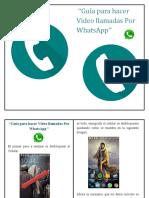 Guía Para Hacer Video Llamadas Por WhatsApp