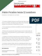 Pablo Picasso Tenía 12 Nombres