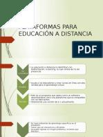 PLATAFORMAS PARA EDUCACIÓN A DISTANCIA5.pptx