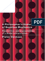 Pieter_E._Vermaas_A_Philosophers_Understanding_of_Quantum_Mechanics_Possibilities_and_Impossibilities_of_a_Modal_Interpretation.pdf