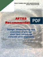 Design, Dimensioning and Execution of Precast SFRC Arch Segments