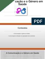 A Comunicação e o Género Em Saúde