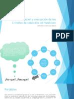 AA1-Ev3- Socialización y evaluación de los Criterios de selección de Hardware.pptx