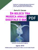 In bilico tra musica analogica, digitale e suonata