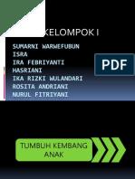 1. TUMBUH KEMBANG