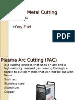 Plasma and Oxifuel