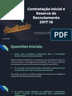 Contratação Inicial e Reserva de Recrutamento 2017-18