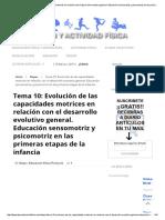 Tema 10 Evolución de Las Capacidades Motrices en Relación Con El Desarrollo Evolutivo General