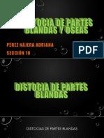 Distocias Blandas y Oseas