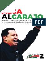 A 10 Años de ALCAalcarajo