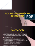 rolenfermeriaenoncologia-130616213009-phpapp01.ppsx