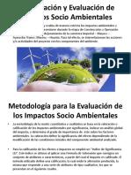Identificación y Evaluación de Impactos Socio Ambientales