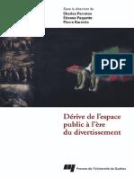 Dérive de l'Espace Public à l'Ére Du Divertissement