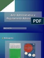 Acto Administrativo e Regulamento Administrativo