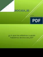 BIOCASA82