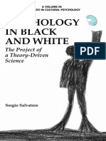 (Advances in Cultural Psychology_ Constructing Human Development) Sergio Salvatore-Psychology in Black and White_ the Project of a Theory-Driven Science-Information Age Publishing (2015)