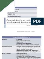 Caracteristicas de Las Epistemologías en El Campo de Las Ciencias Sociales