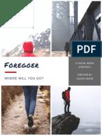 Forgoer- A Mock Social Media Strategy