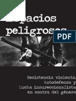 Espacios Peligrosos. Resistencia Violenta, Autodefensa y Lucha Insurreccionalista