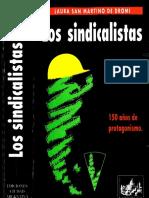 Laura San Martino de Dromi - Los Sindicalistas