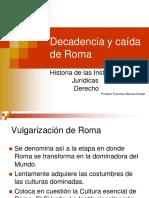 4-Diapo 6 Decadencia y Caida de Roma