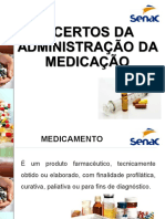 9 Certos na administração de medicamentos