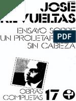 José Revueltas - Ensayo Sobre Un Proletariado Sin Cabeza (CRR)