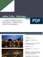 WNw Cafe, Vietnam