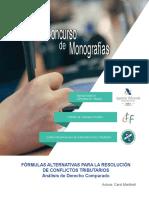 Las Fórmulas Alternativas Para La Resolución de Conflictos Tributarios Análisis de Derecho Comparado 2017