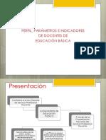 Perfil, Parámetros e Indicadores Para Docentes de Educación Básica