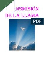 11. Transmisión de La Llama - Servicio Ordenado