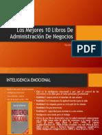 Los Mejores 10 Libros De Administración De Negocios-1.pptx