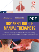 Giles Gyer, Jimmy Michael, Ben Tolson-Dry Needling for Manual Therapists_ Points, Techniques and Treatments, Including Electroacupuncture and Advanced Tendon Techniques-Singing Dragon (2016)