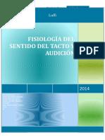 Fisiología Del Sentido Del Tacto y Audición II