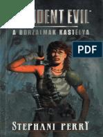 Resident Evil - A Borzalmak Kastélya