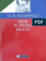 Horia Roman Patapievici - Zbor in bataia sagetii. Eseu asupra formarii.