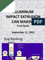 Impact Aluminium Extrusion Mfg Process13