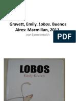 Lobos Gravett, Emily