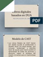 Libros digitales basados en  DUA.pptx