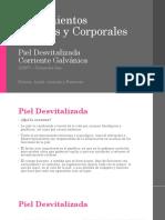 Piel Desvitalizada y Corriente Galvánica