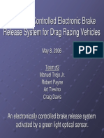 Electronic Break Release for Drag Racing