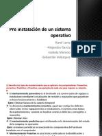 Pre Instalación de Un Sistema Operativo