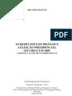 As redes sociais digitais e as eleições presidenciais no Chile em 2009. A política na era do e-marketing 2.0
